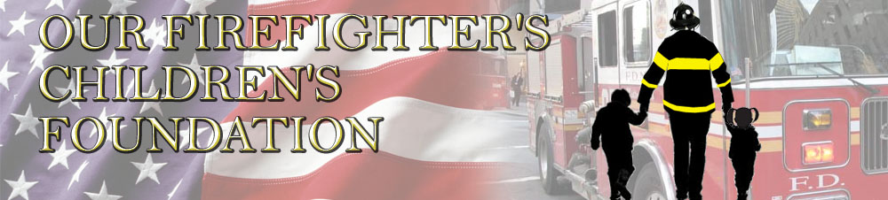 Our Firefighters Children's Foundation